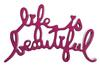 MR. (EDITIONS) BRAINWASH - LIFE IS BEAUTIFUL (PINK)